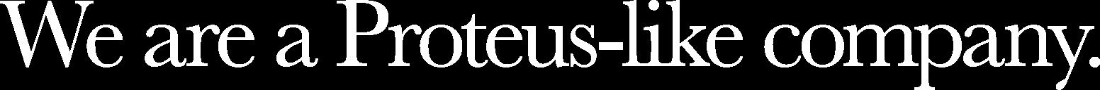 プロテウス的変身を遂げる企業
